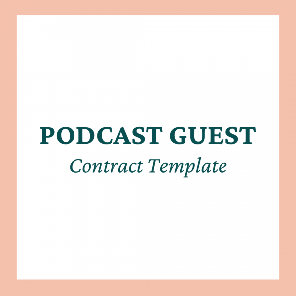 Podcast Guest Contract Template - Coaches and Company