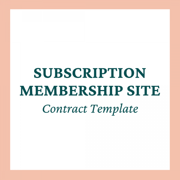 Subscription Membership Site Contract Template - Coaches and Company